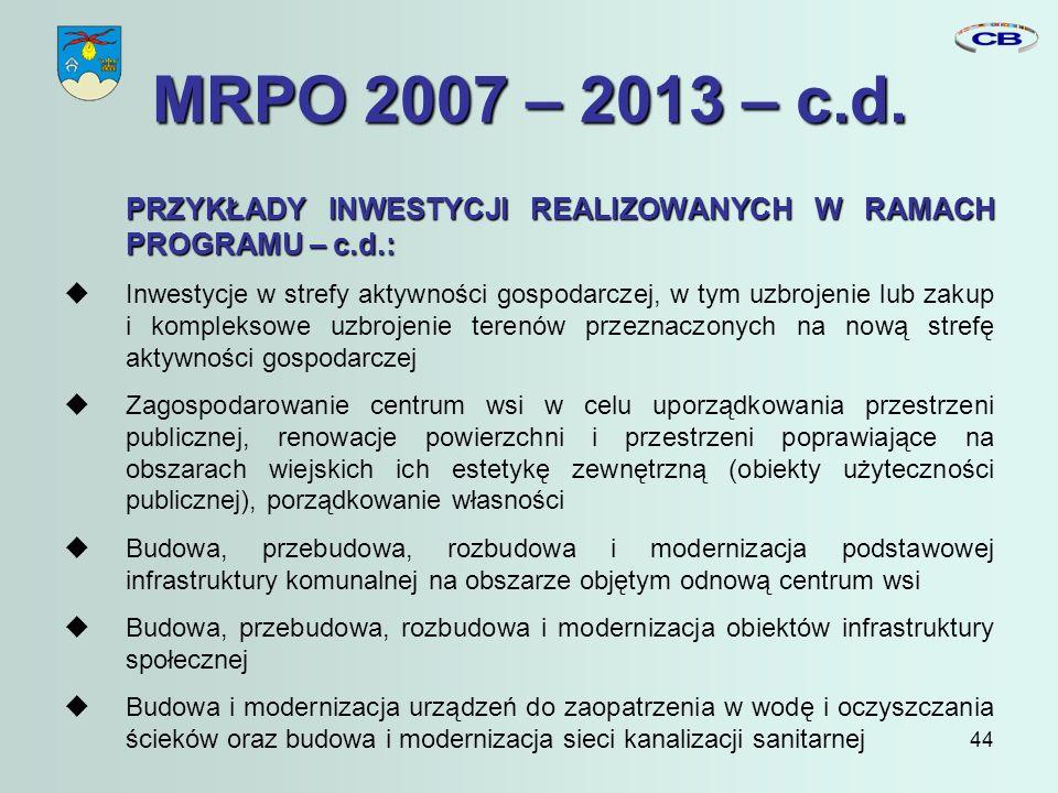 44 MRPO 2007 – 2013 – c.d.