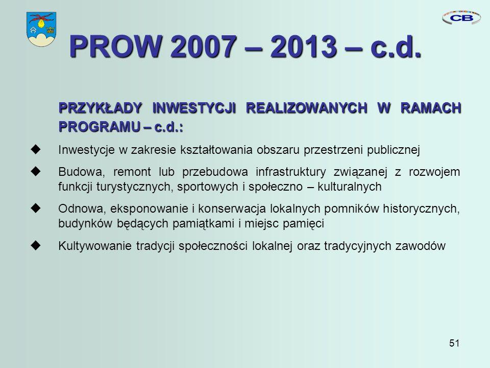 51 PROW 2007 – 2013 – c.d.