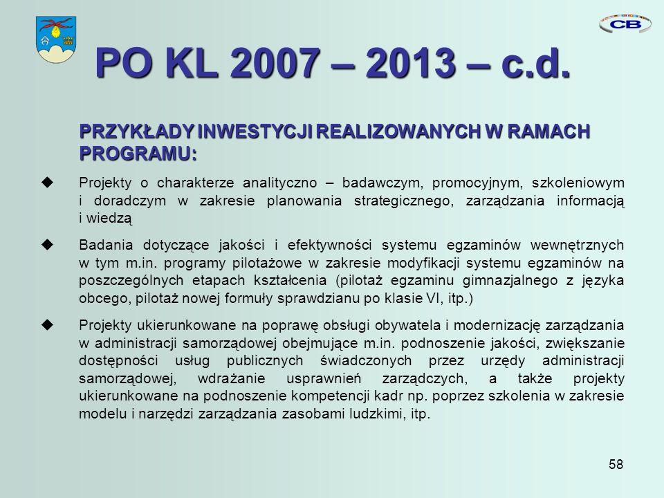 58 PO KL 2007 – 2013 – c.d.