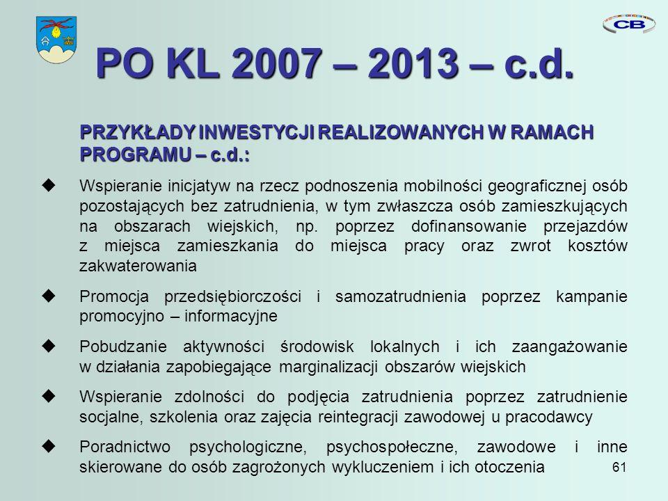 61 PO KL 2007 – 2013 – c.d.