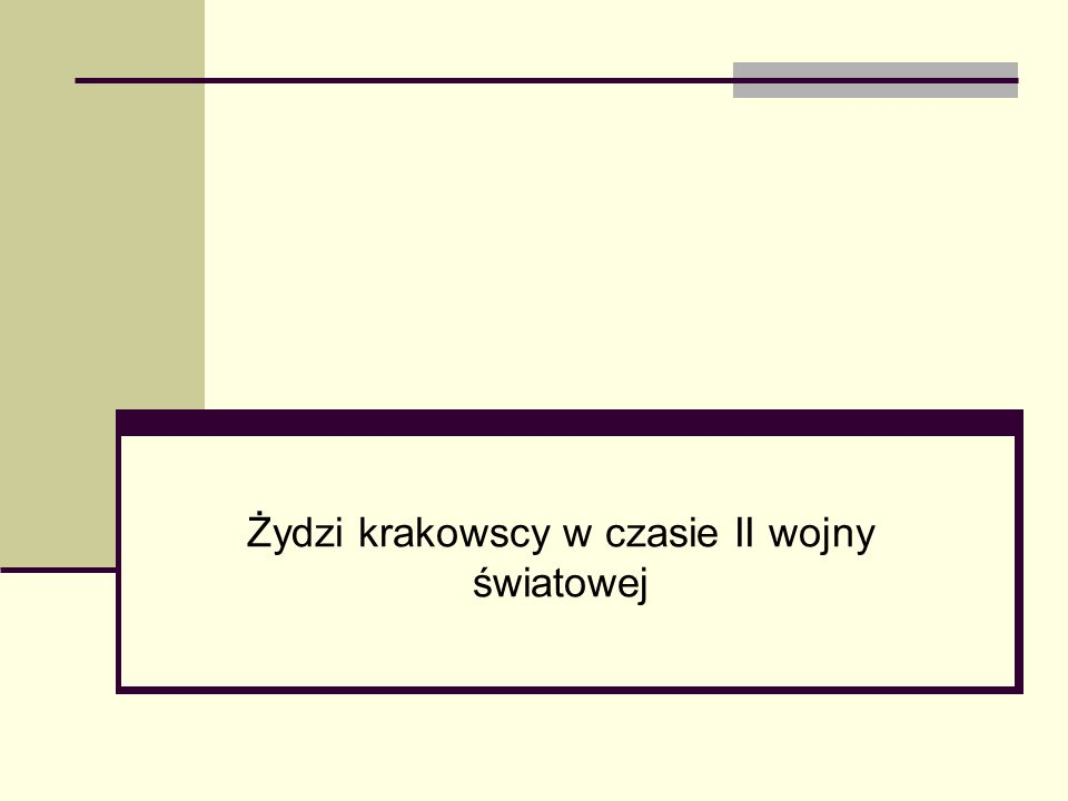 Żydowska dzielnica mieszkaniowa – 03.03.1941 – 15.03.1943 Względy sanitarne, gospodarcze i porządkowe sprawiają, że konieczne staje się umieszczenie ludności żydowskiej Krakowa w żydowskiej dzielnicy mieszkaniowej, w wydzielonej części Krakowa Otto Wächter – gubernator dystryktu krakowskiego