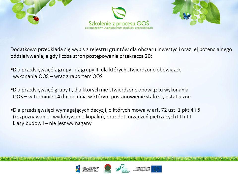 Drugi etap – po stronie inwestora – złożenie wniosku o wydanie decyzji o środowiskowych uwarunkowaniach Po przeprowadzonej identyfikacji przedsięwzięc