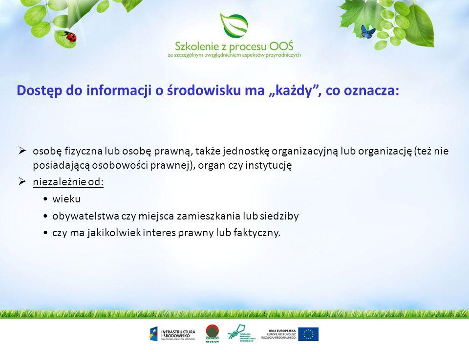 Dokumenty, które powinny zostać udostępnione to m.in. wnioski o wydanie decyzji i decyzje z zakresu ochrony środowiska, raporty OOŚ programy, plany, s