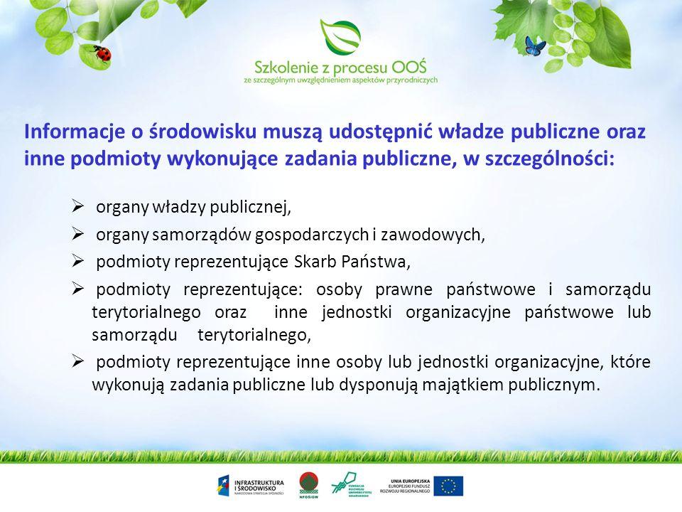 Dostęp do informacji o środowisku ma każdy, co oznacza: osobę fizyczna lub osobę prawną, także jednostkę organizacyjną lub organizację (też nie posiad