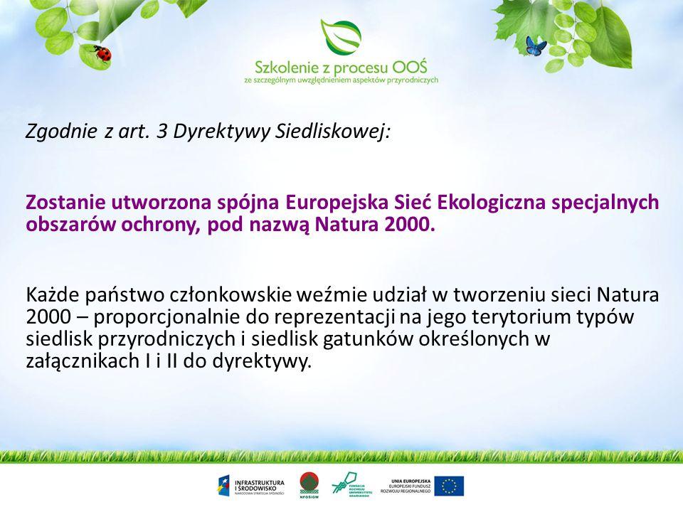 Główne cele dyrektywy Rady 92/43/EWG (dyrektywa siedliskowa): przyczynienie się do zapewnienia różnorodności biologicznej poprzez ochronę siedlisk prz