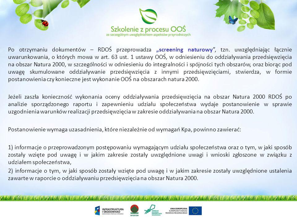 Ustawa nie zamyka katalogu decyzji, przed wydaniem których należy rozważyć możliwość oddziaływania na obszary Natura 2000, a jedynie wymienia literaln