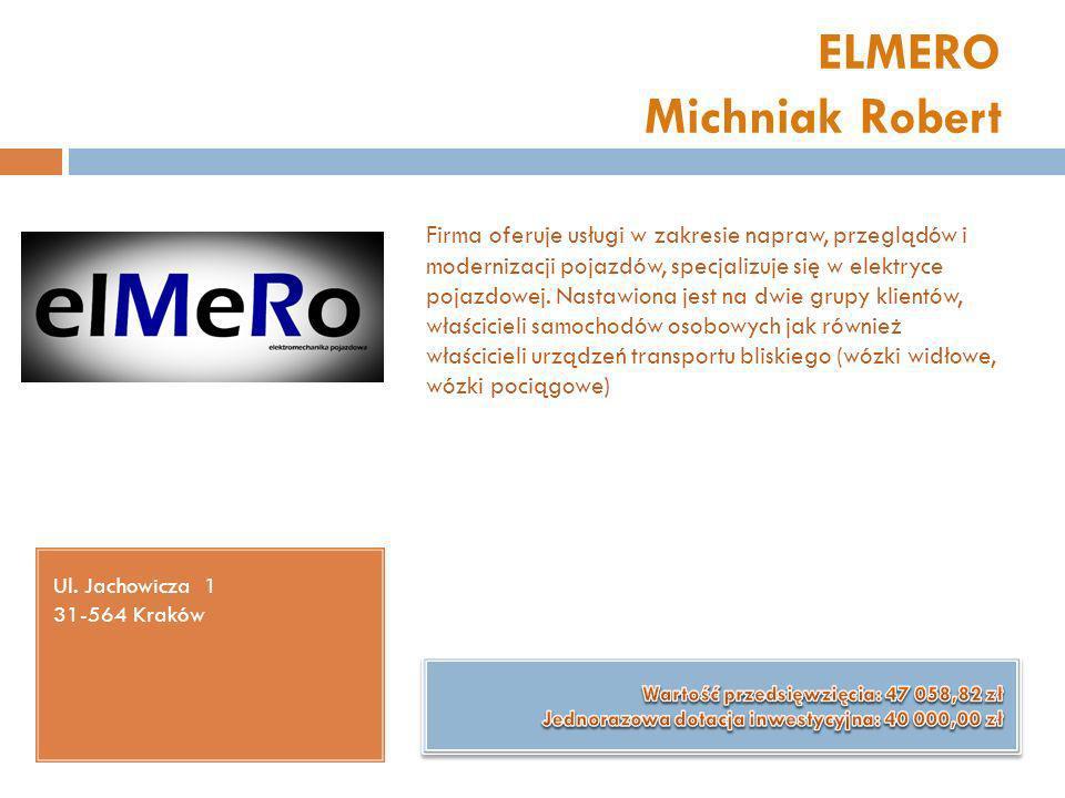 ELMERO Michniak Robert Ul. Jachowicza 1 31-564 Kraków Firma oferuje usługi w zakresie napraw, przeglądów i modernizacji pojazdów, specjalizuje się w e