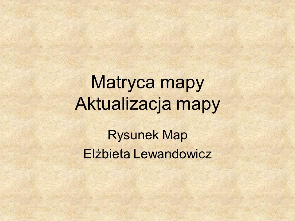 Matryca mapy Aktualizacja mapy Rysunek Map Elżbieta Lewandowicz