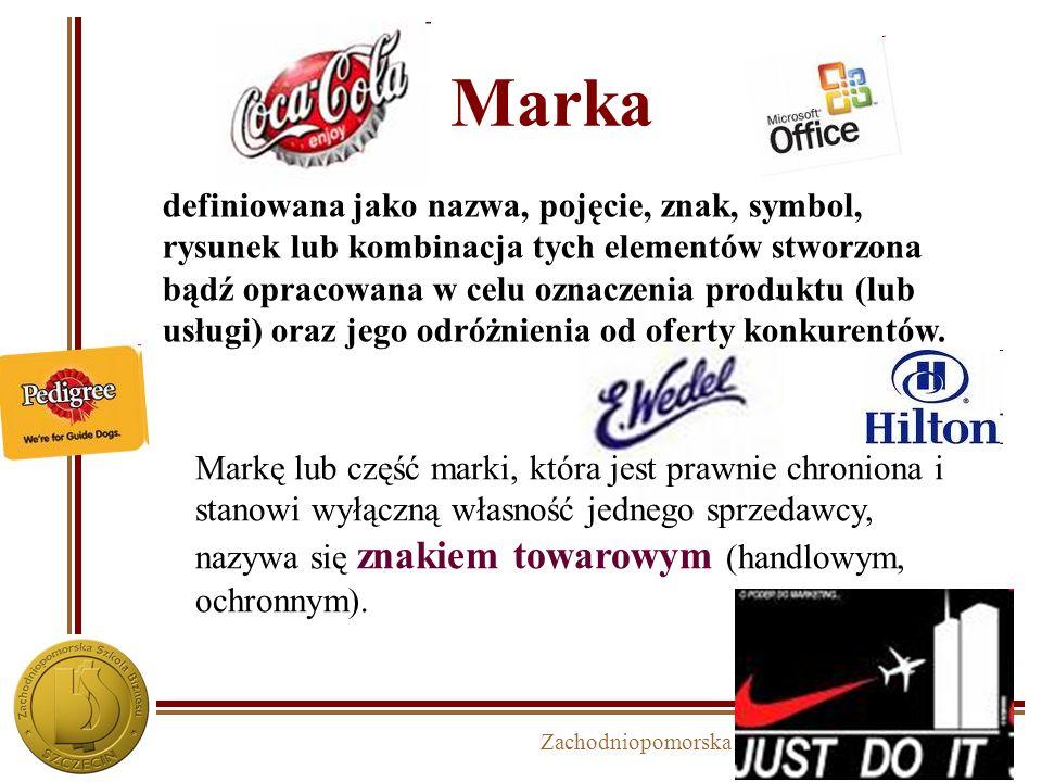 Zachodniopomorska Szkoła Biznesu w Szczecinie Marka definiowana jako nazwa, pojęcie, znak, symbol, rysunek lub kombinacja tych elementów stworzona bąd