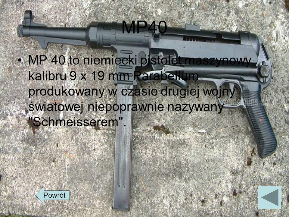 MP40 MP 40 to niemiecki pistolet maszynowy kalibru 9 x 19 mm Parabellum produkowany w czasie drugiej wojny światowej niepoprawnie nazywany