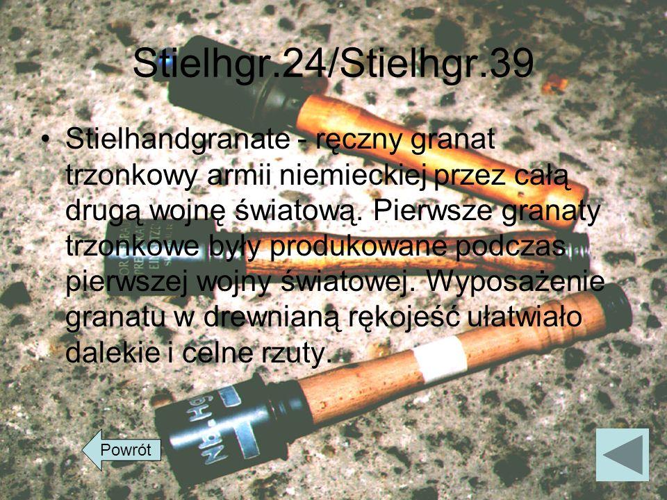 Stielhgr.24/Stielhgr.39 Stielhandgranate - ręczny granat trzonkowy armii niemieckiej przez całą drugą wojnę światową. Pierwsze granaty trzonkowe były