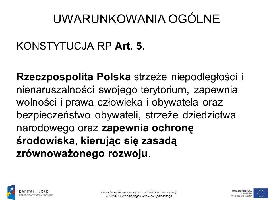 5 UWARUNKOWANIA OGÓLNE KONSTYTUCJA RP Art. 5.