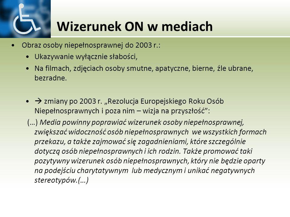 Wizerunek ON w mediach Obraz osoby niepełnosprawnej do 2003 r.: Ukazywanie wyłącznie słabości, Na filmach, zdjęciach osoby smutne, apatyczne, bierne,