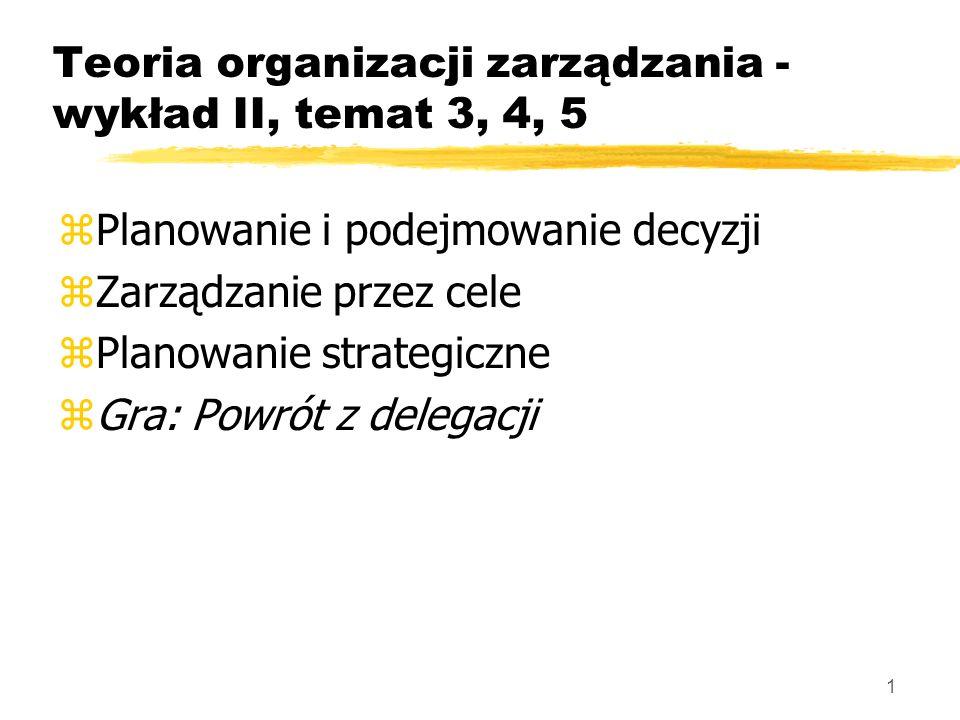 22 Planowanie strategiczne zStrategia: èogólny, średnio- lub długookresowy program realizacji celów firmy, zawierający wybór metod działania èobserwowane w dłuższym okresie czasu sposoby reagowania przez organizację na jej otoczenie