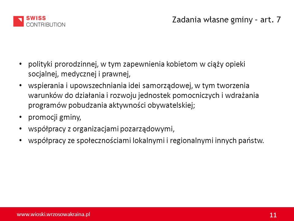 www.wioski.wrzosowakraina.pl 11 polityki prorodzinnej, w tym zapewnienia kobietom w ciąży opieki socjalnej, medycznej i prawnej, wspierania i upowszec