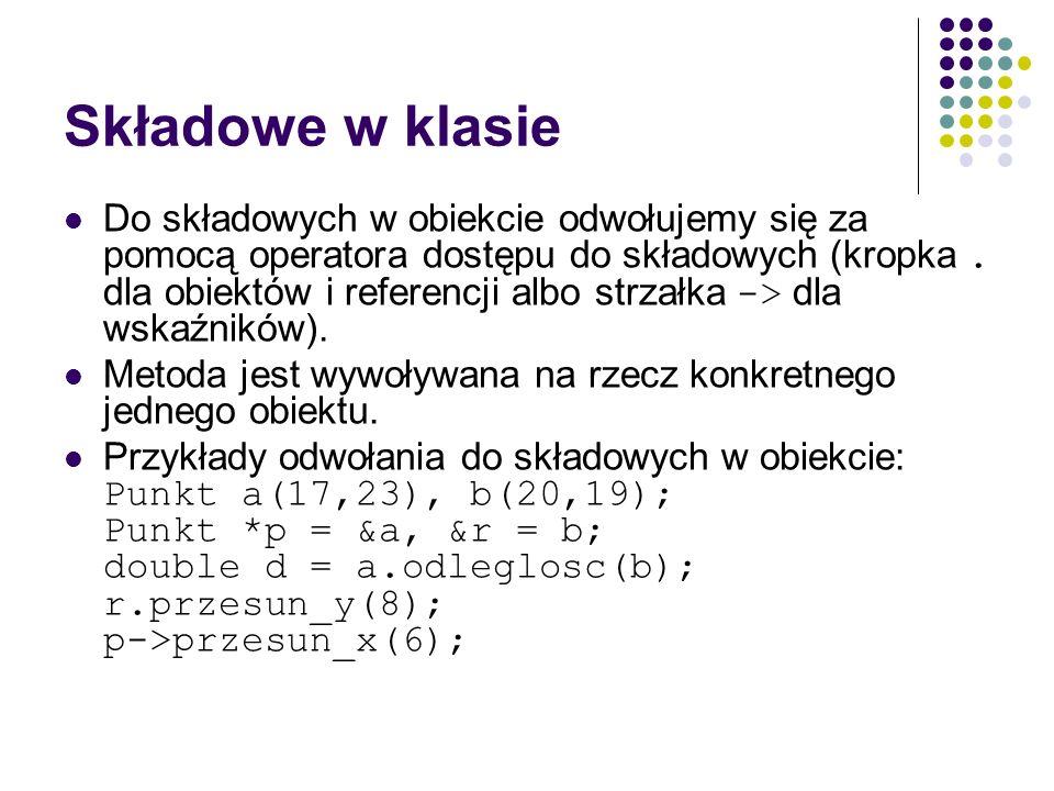 Stałe kontra #define Rozważmy następujące definicje: # define E 2.718281828459 const double E = 2.718281828459; W przypadku makrodefinicji nazwa E jest kompilatorowi zupełnie nieznana.