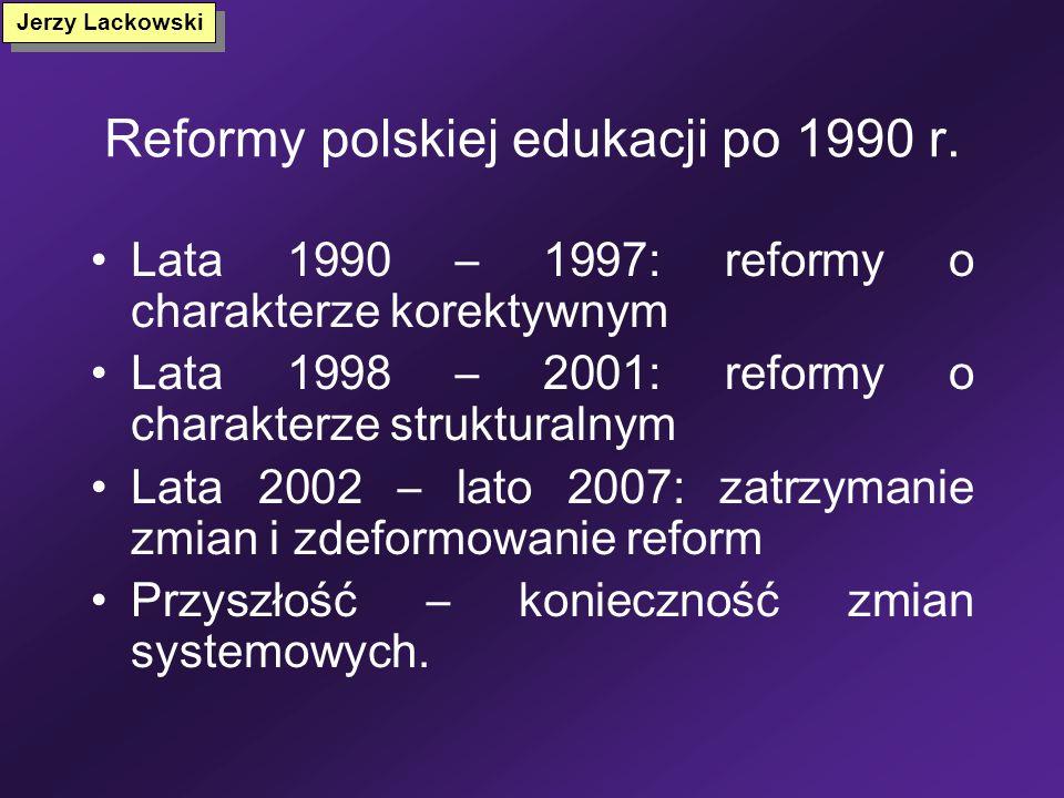 Typy reform oświatowych Modernizacyjna (zmiana treści i metod nauczania) Korektywna (usunięcie politycznej kontroli, nadmiernej centralizacji, zmniejs