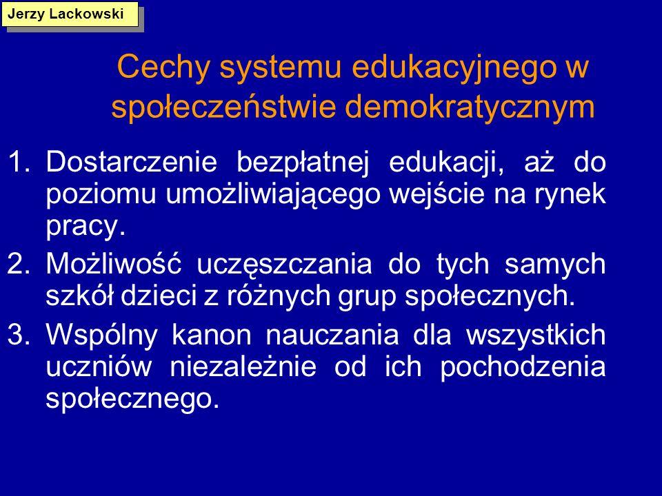 Polska oświata po 1989 roku (1) Pluralizm programów i podręczników w ramach istniejącej podstawy programowej Autonomia szkół Zdecentralizowany system zarządzania Pluralizm organizacyjny Zewnętrzne egzaminy Upowszechnianie kształcenia na poziomie szkoły średniej Korelowanie kształcenia zawodowego z wymaganiami rynku pracy Jerzy Lackowski