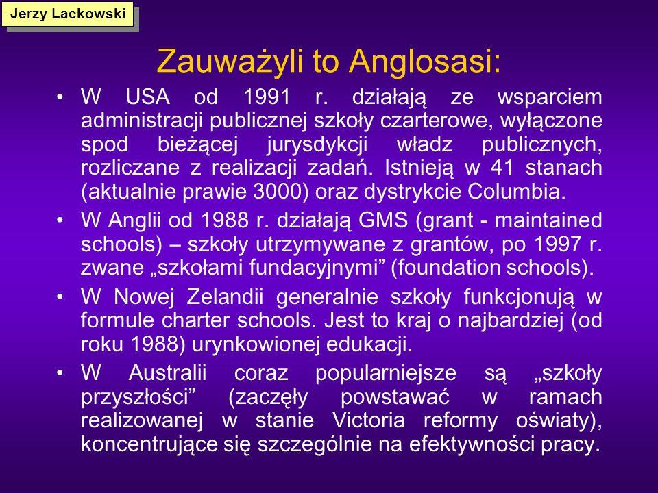 Zauważyli to Anglosasi: W USA od 1991 r.