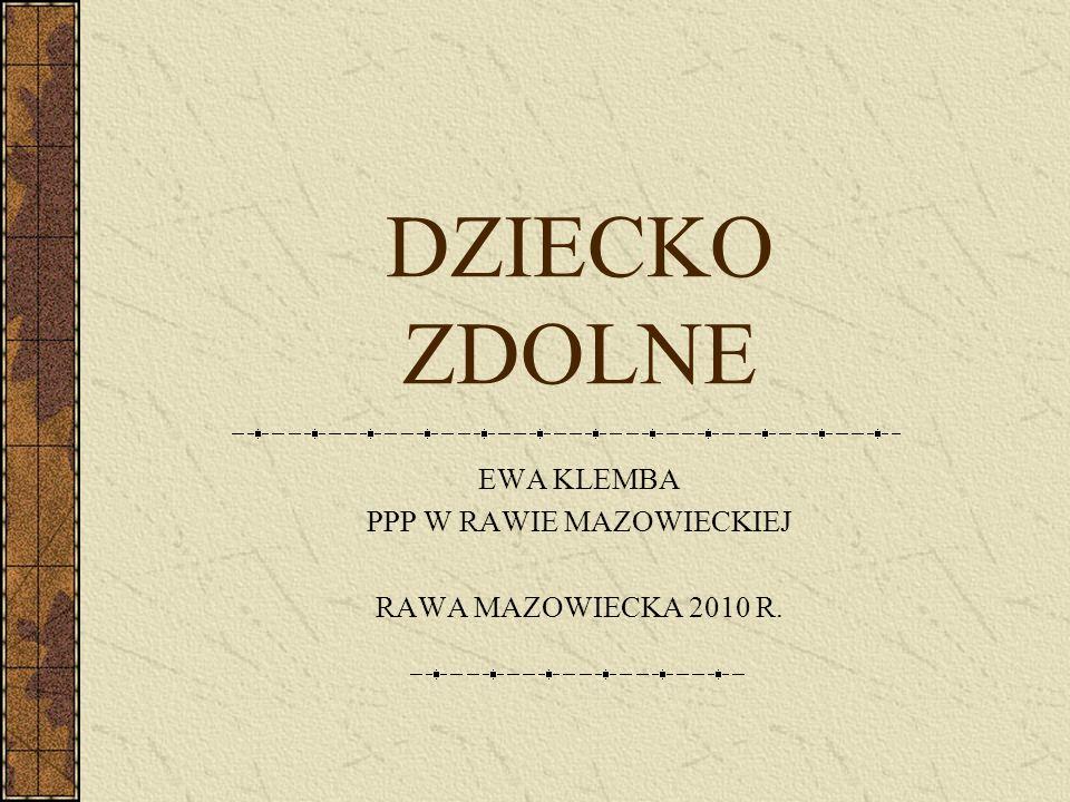 DZIECKO ZDOLNE EWA KLEMBA PPP W RAWIE MAZOWIECKIEJ RAWA MAZOWIECKA 2010 R.