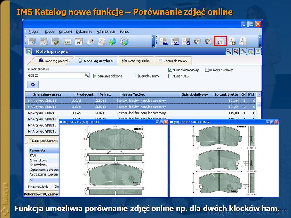 IMS Katalog nowe funkcje – Porównanie zdjęć online Funkcja umożliwia porównanie zdjęć online np.