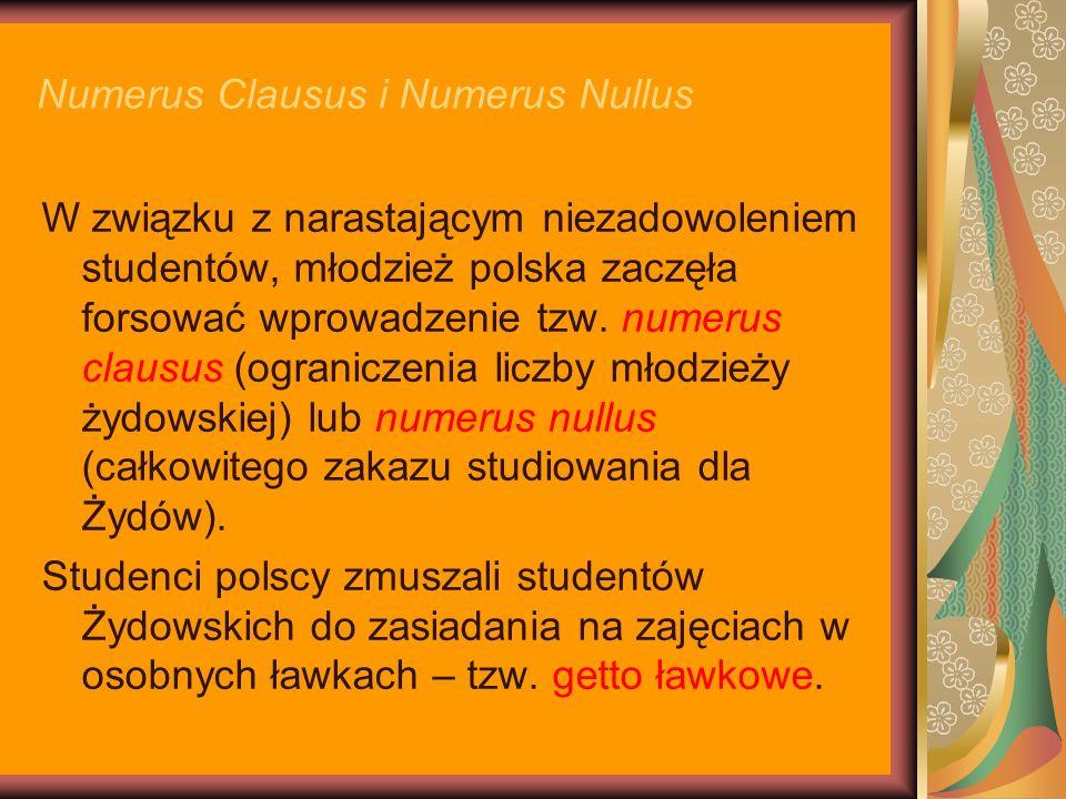 Numerus Clausus i Numerus Nullus W związku z narastającym niezadowoleniem studentów, młodzież polska zaczęła forsować wprowadzenie tzw. numerus clausu