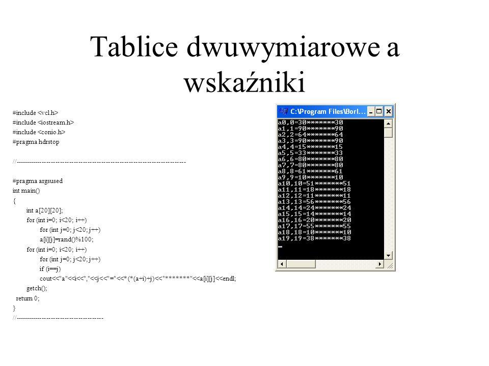 Tablice dynamiczne Dynamiczna alokacja tablicy jednowymiarowej: –int * tablica;tablica = new int[rozmiar]; gdzie rozmiar jest wyrażeniem typu –int.lubint *tablica= new int [rozmiar]; Każdą zadeklarowaną tablicę należy zlikwidować tzn.
