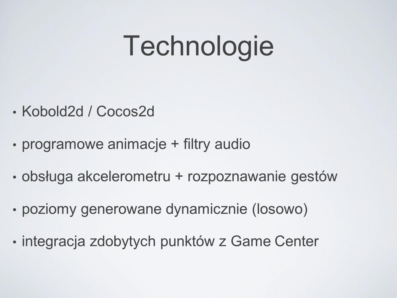 Technologie Kobold2d / Cocos2d programowe animacje + filtry audio obsługa akcelerometru + rozpoznawanie gestów poziomy generowane dynamicznie (losowo)