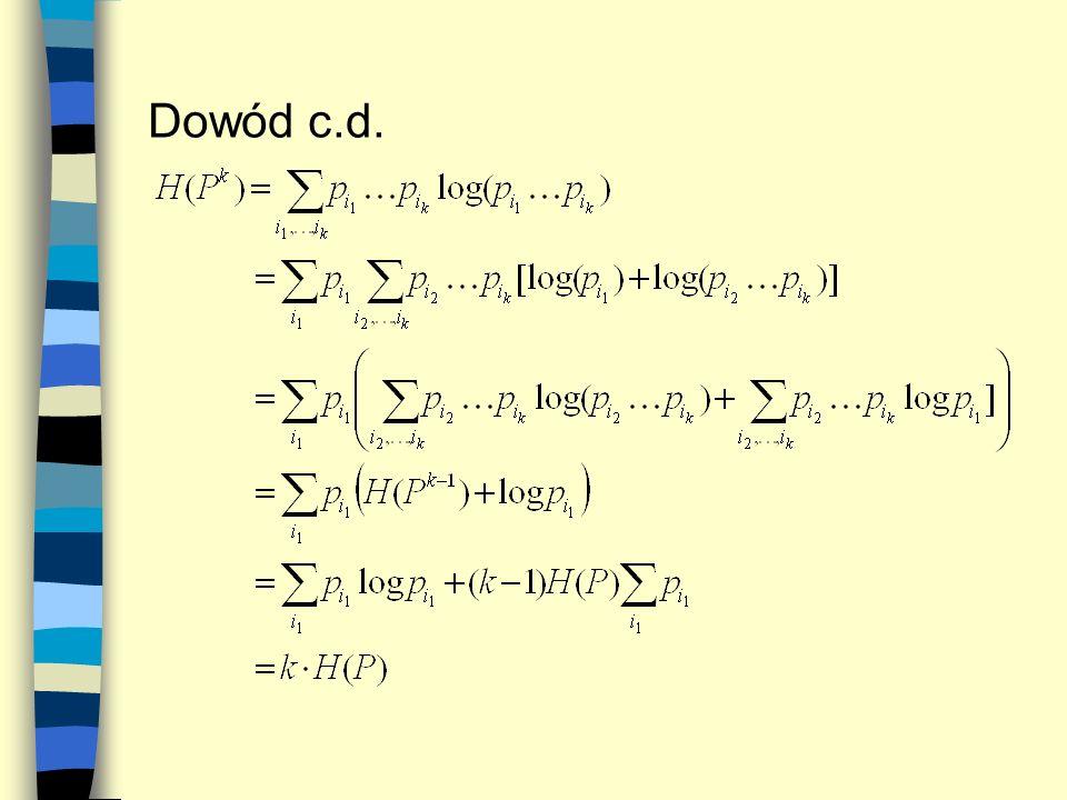 Przykład c.d.: A A B C D A D Drzewo kodu: OUTPUT: 0000 1 0 0001 00 0010 000 0011 4 A 22 11 NP B 19 20 21 17 18 1 1 c 1516 01 D 1314 ZAMIANA!