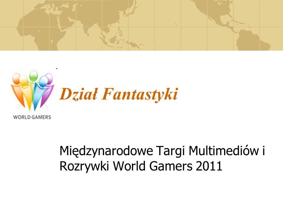Dział Fantastyki Międzynarodowe Targi Multimediów i Rozrywki World Gamers 2011