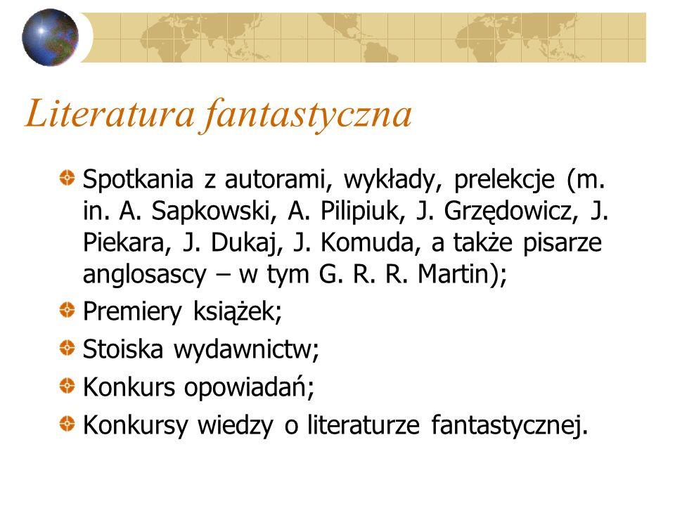 Literatura fantastyczna Spotkania z autorami, wykłady, prelekcje (m.