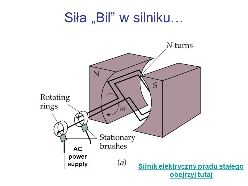 Siła Bil w silniku… AC power supply Silnik elektryczny prądu stałego obejrzyj tutaj