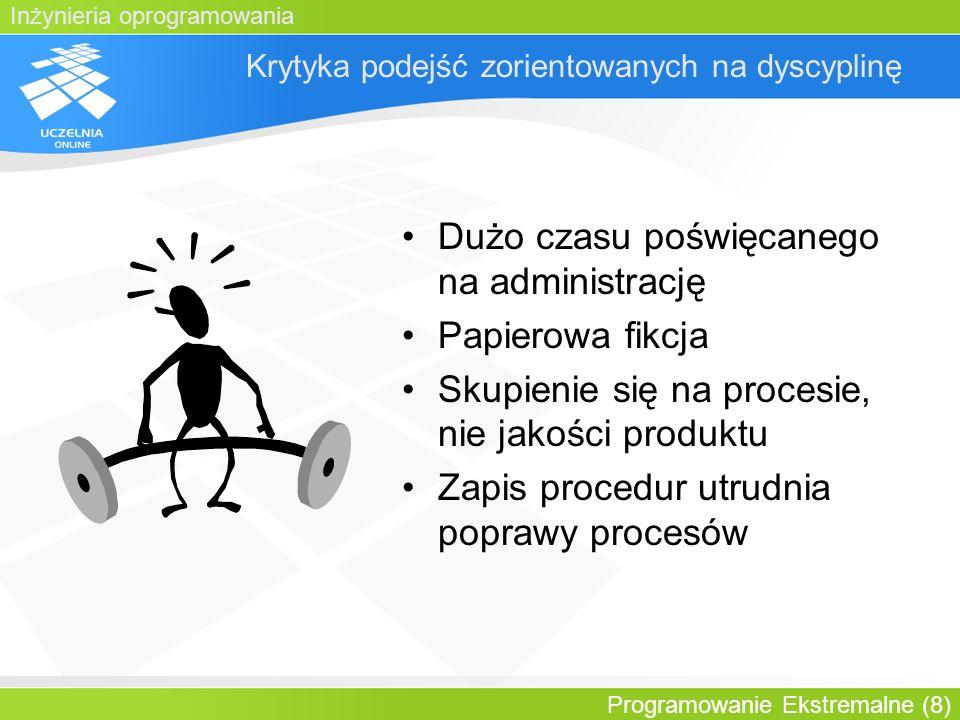 Inżynieria oprogramowania Programowanie Ekstremalne (29) Cykl życia: model kaskadowy i XP Kompletna wersja zbieranie wymagań, analiza, projektowanie, kodowanie, testowanie,…