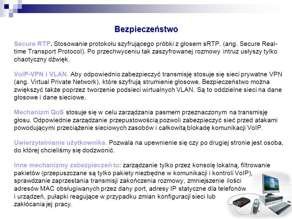 Bezpieczeństwo Secure RTP. Stosowanie protokołu szyfrującego próbki z głosem sRTP. (ang. Secure Real- time Transport Protocol). Po przechwyceniu tak z