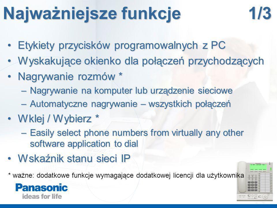 Etykiety przycisków programowalnych z PCEtykiety przycisków programowalnych z PC Wyskakujące okienko dla połączeń przychodzącychWyskakujące okienko dl