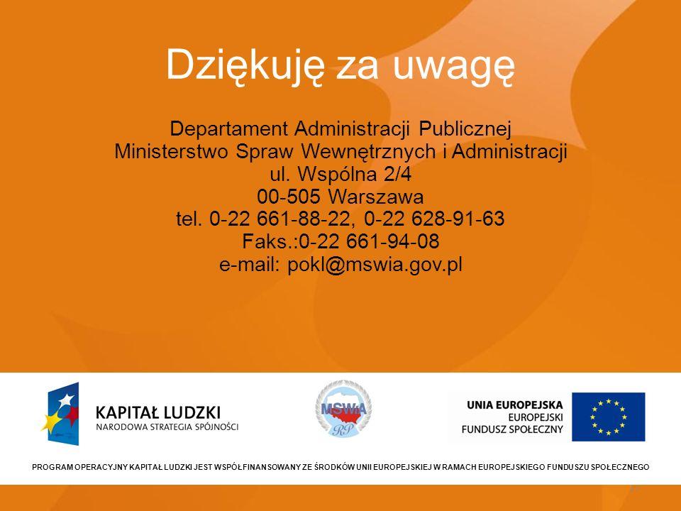 15 Dziękuję za uwagę Departament Administracji Publicznej Ministerstwo Spraw Wewnętrznych i Administracji ul. Wspólna 2/4 00-505 Warszawa tel. 0-22 66