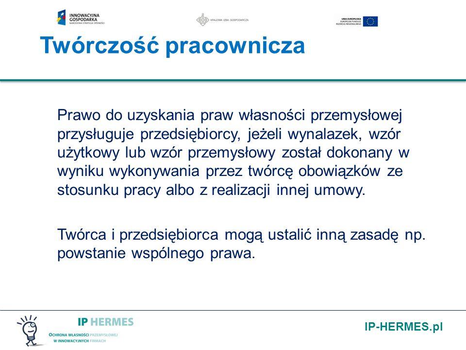 IP-HERMES.pl Twórczość pracownicza Prawo do uzyskania praw własności przemysłowej przysługuje przedsiębiorcy, jeżeli wynalazek, wzór użytkowy lub wzór