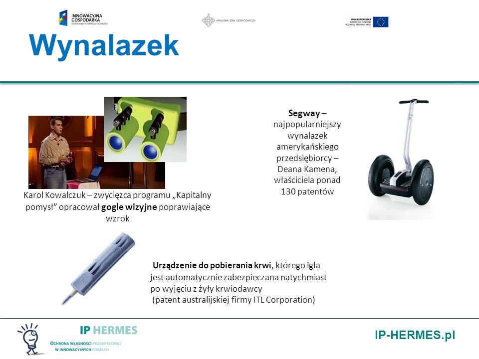 IP-HERMES.pl Wynalazek Karol Kowalczuk – zwycięzca programu Kapitalny pomysł opracował gogle wizyjne poprawiające wzrok Segway – najpopularniejszy wyn