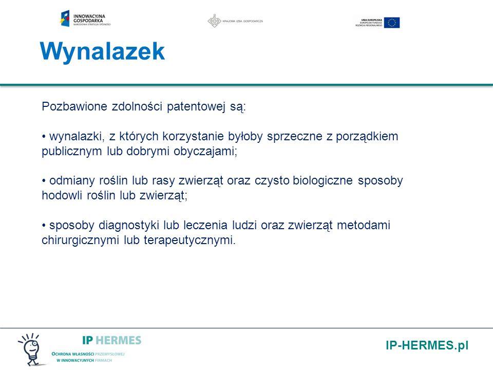 IP-HERMES.pl Wynalazek Pozbawione zdolności patentowej są: wynalazki, z których korzystanie byłoby sprzeczne z porządkiem publicznym lub dobrymi obycz