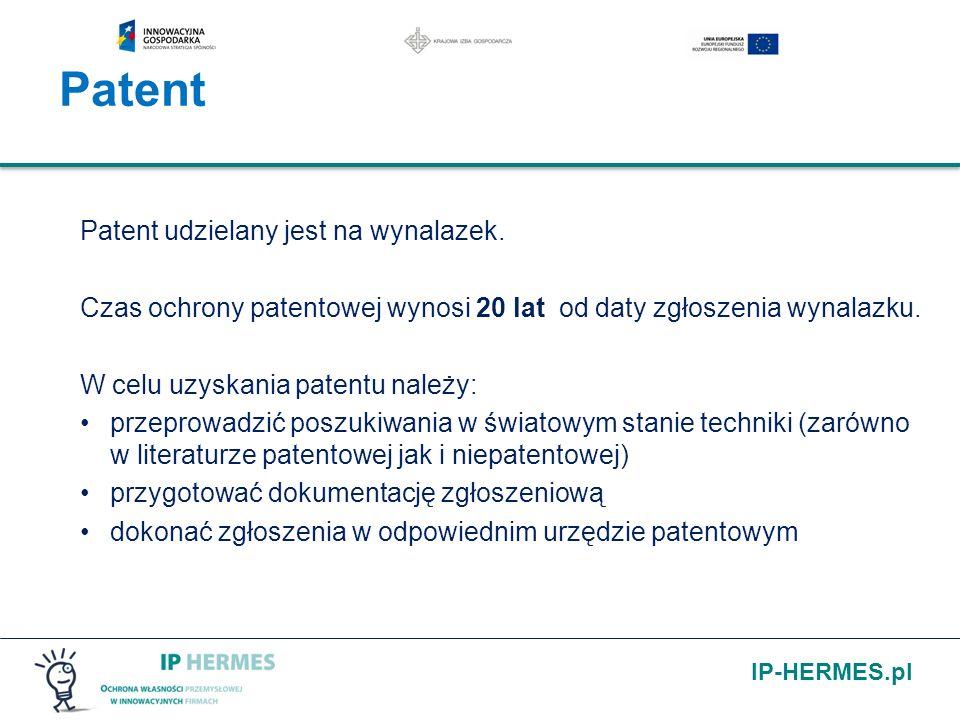 IP-HERMES.pl Patent Patent udzielany jest na wynalazek. Czas ochrony patentowej wynosi 20 lat od daty zgłoszenia wynalazku. W celu uzyskania patentu n