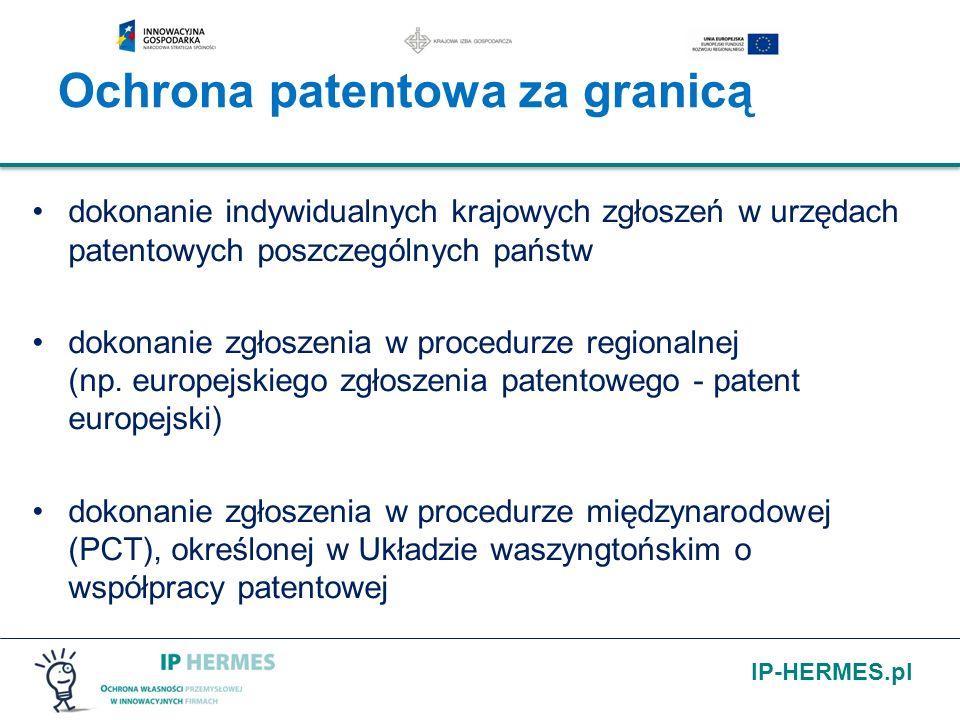 IP-HERMES.pl dokonanie indywidualnych krajowych zgłoszeń w urzędach patentowych poszczególnych państw dokonanie zgłoszenia w procedurze regionalnej (n