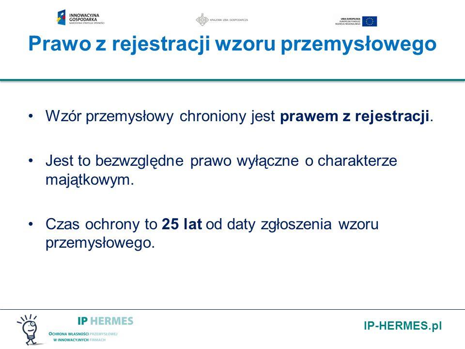 IP-HERMES.pl Prawo z rejestracji wzoru przemysłowego Wzór przemysłowy chroniony jest prawem z rejestracji. Jest to bezwzględne prawo wyłączne o charak