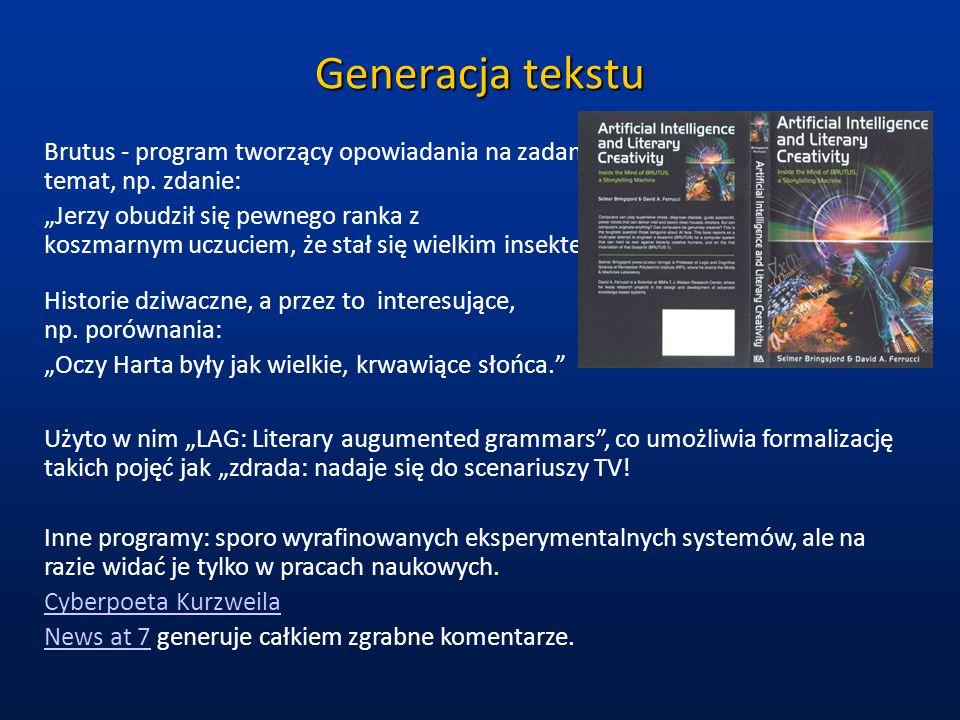 Generator zagadek Mając dobrą pamięć semantyczną i uproszczoną reprezentację wiedzy można tworzyć dowolną liczbę zagadek.
