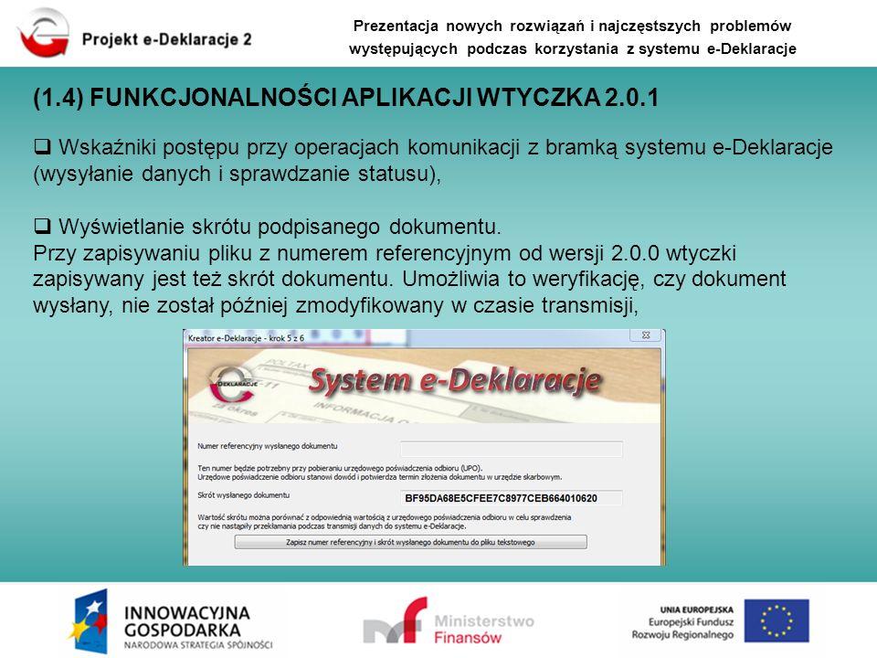 Wskaźniki postępu przy operacjach komunikacji z bramką systemu e-Deklaracje (wysyłanie danych i sprawdzanie statusu), Wyświetlanie skrótu podpisanego