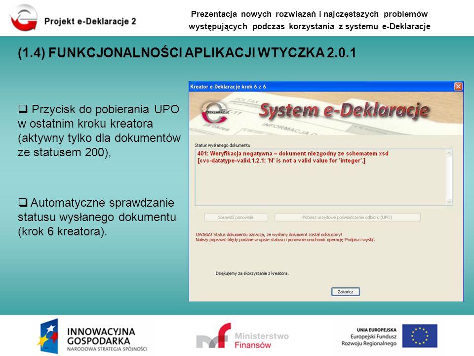 Automatyczne sprawdzanie statusu wysłanego dokumentu (krok 6 kreatora). Przycisk do pobierania UPO w ostatnim kroku kreatora (aktywny tylko dla dokume