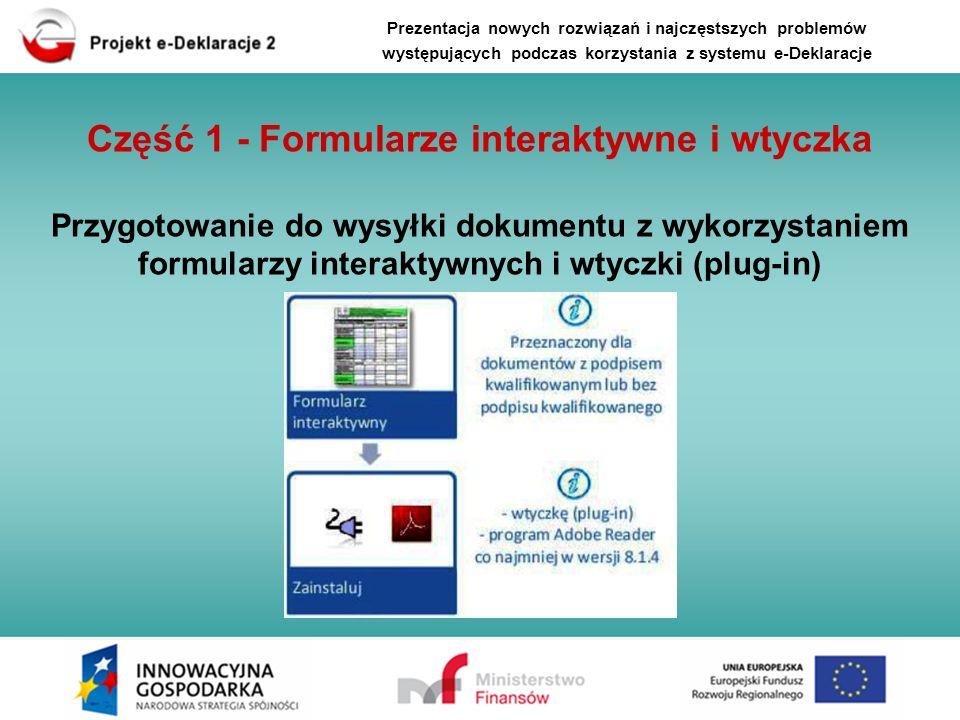 Prezentacja nowych rozwiązań i najczęstszych problemów występujących podczas korzystania z systemu e-Deklaracje (1.3) WTYCZKA - REJESTR WYSYŁEK