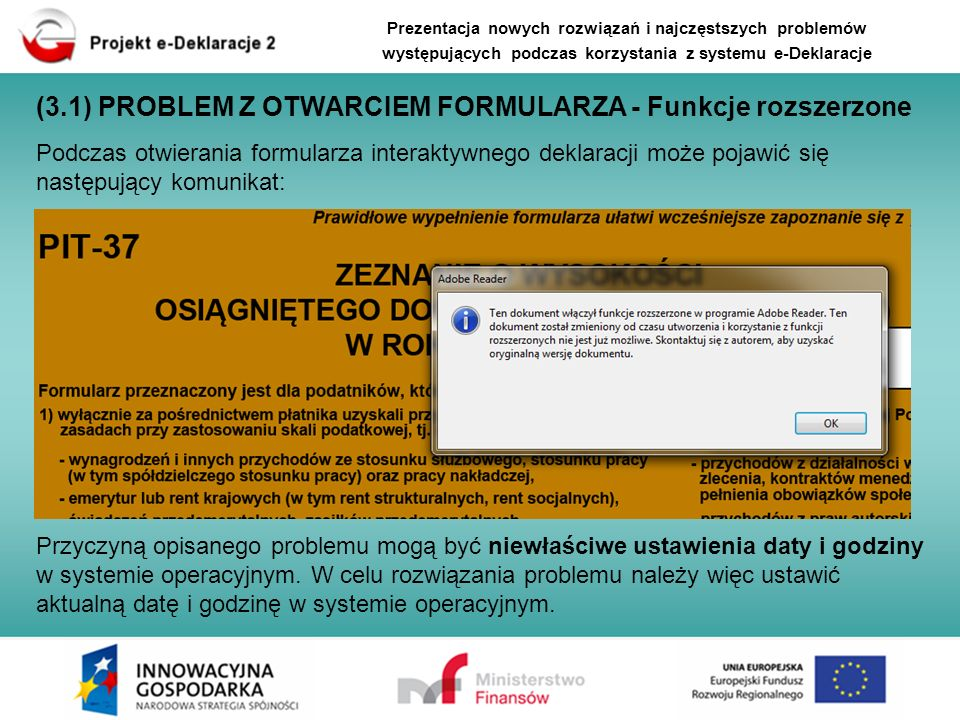 Podczas otwierania formularza interaktywnego deklaracji może pojawić się następujący komunikat: (3.1) PROBLEM Z OTWARCIEM FORMULARZA - Funkcje rozszer