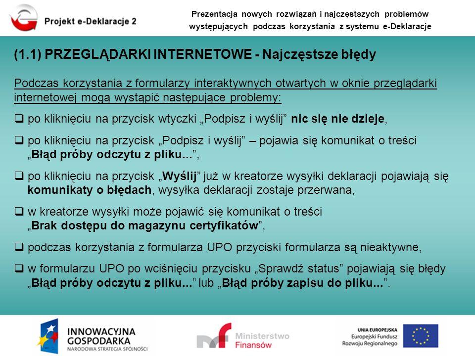 Prezentacja nowych rozwiązań i najczęstszych problemów występujących podczas korzystania z systemu e-Deklaracje (1.1) PRZEGLĄDARKI INTERNETOWE - Najcz