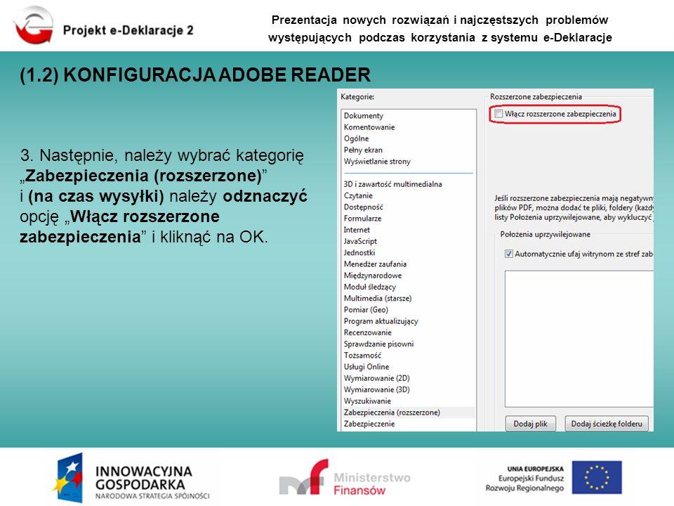 Import niewłaściwego lub uszkodzonego pliku XML do formularza PDF będący przyczyną uszkodzenia struktury formularza interaktywnego Rozwiązanie: należy pobrać nowy (nieuszkodzony) formularz PDF ze strony e-Deklaracje i wypełnić ten formularz jeszcze raz, ręcznie (bez importowania danych XML).