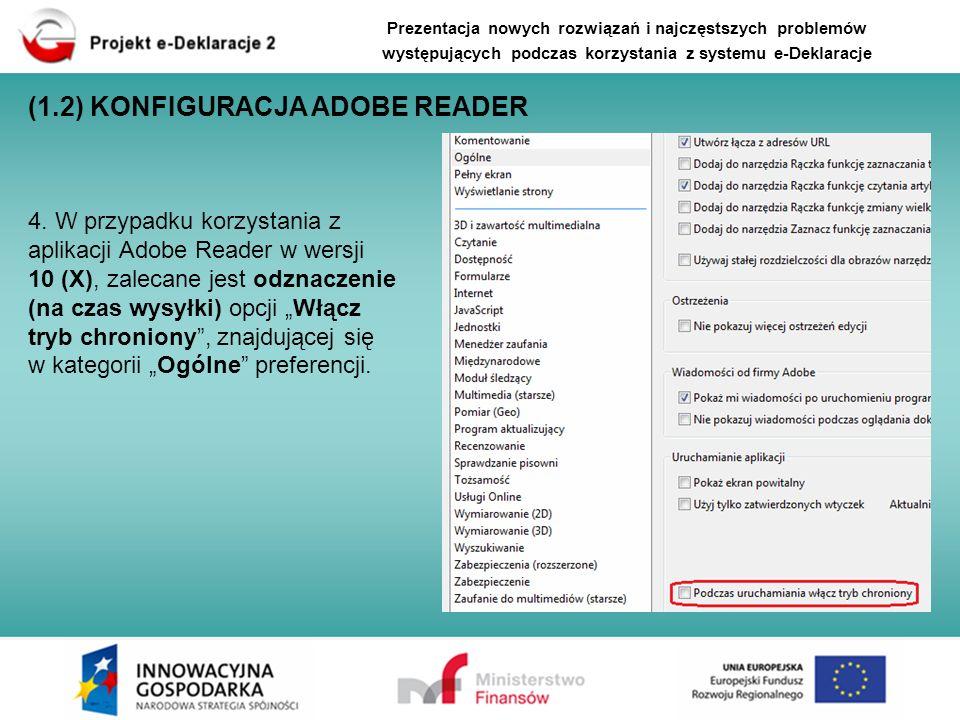 4. W przypadku korzystania z aplikacji Adobe Reader w wersji 10 (X), zalecane jest odznaczenie (na czas wysyłki) opcji Włącz tryb chroniony, znajdując